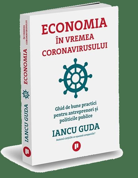 Economia în Vremea Coronavirusului, Iancu Guda